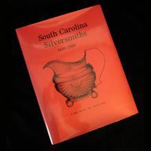 BURTON & RIPLEY 1991 SOUTH CAROLINA SILVERSMITHS 1690-1860