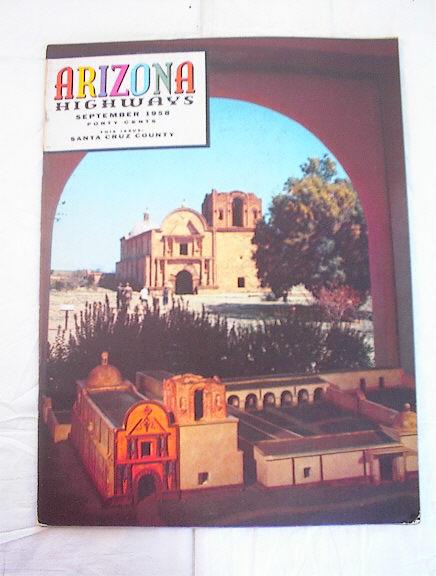 SEPT,1958 ARIZONA HIGHWAYS SANTA CRUZ COUNTY