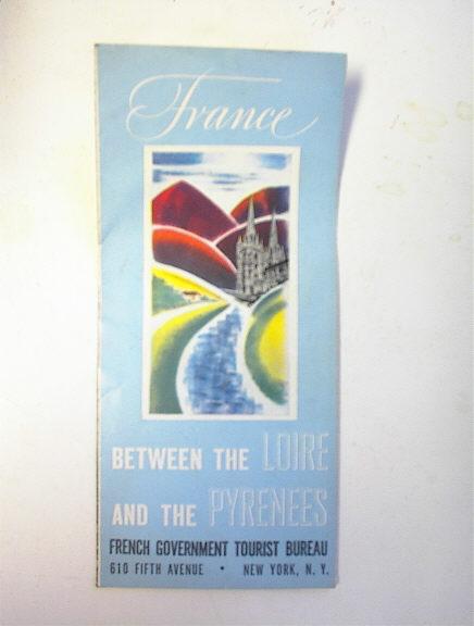 France The Loire and Pyrenees Tourist Brochur