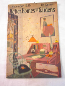 Better Homes & Garden Nov,1925 Davis Larson