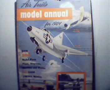 Air Trails Model Annual-1954 P-47,Saucer,More