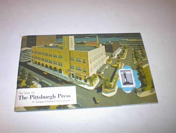 ca 1950 The Story of The Pittsbirgh Press
