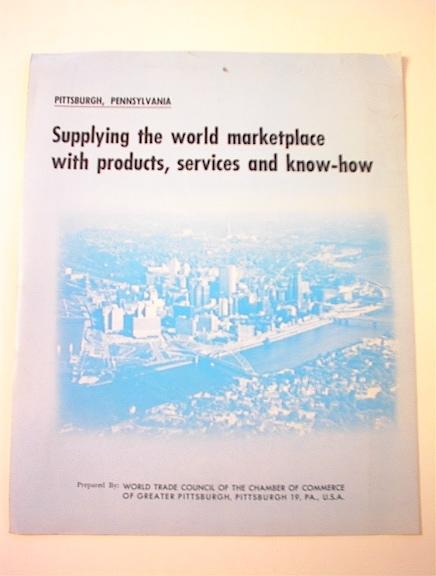 Pittsburgh,Pennsylvania Supplying The World