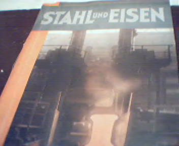 Stahl und Eisen-11/32-(Steel and Iron)Zeiss!