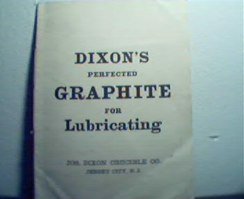 Dixon's Graphite for Lubrication! 1800's!