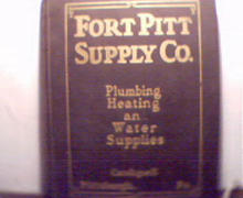 Fort Pitt Supply Company Plumbing Heating!