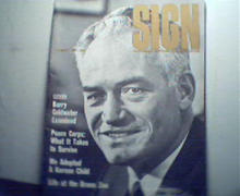 Sign-8/61Barry Goldwater,Peace Corps,More!