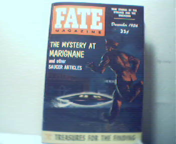 Fate-12/56 Treasure, Saucer at Marignane!