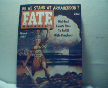 Fate-3/57 Do We Stand at Armageddon?More!
