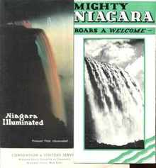 Niagara Illuminated 1930 & ...Roars a Welcome