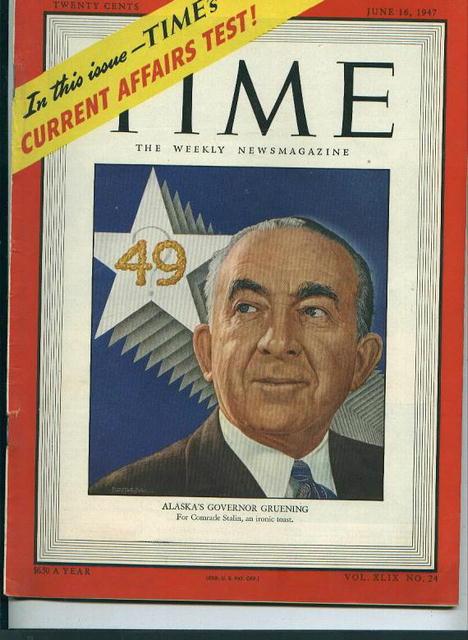 TIME, Alaska's Gov. Gruening, 6/16/47