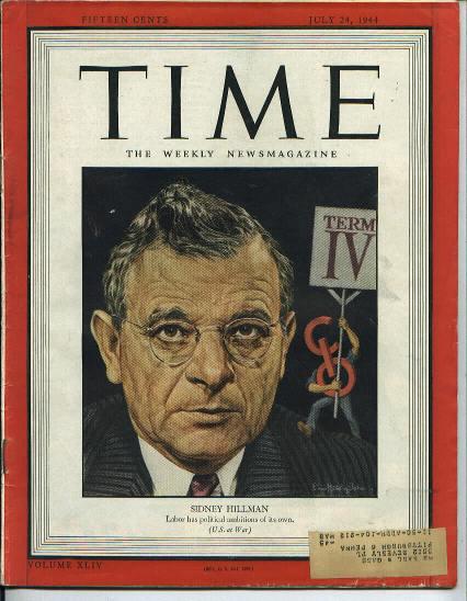TIME, Labor Leader Sidney Hillman, 7/24/44