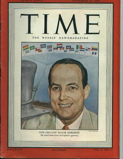 TIME, New Orlean's Mayor Morrison, 11/24/47