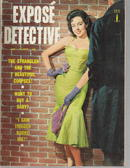 Expose Detective/June 1958/Hoods and Harlots
