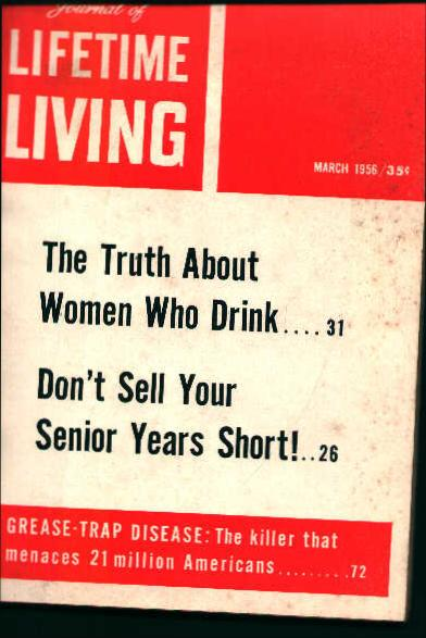 Lifetime Living-March 1956- Women Drinking?
