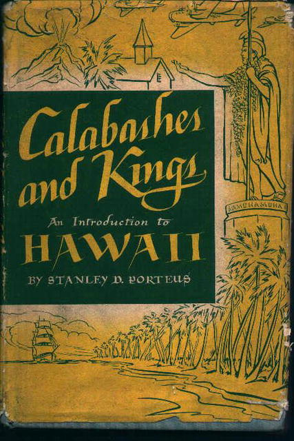 Calabashes and Kings Introduction to Hawaii