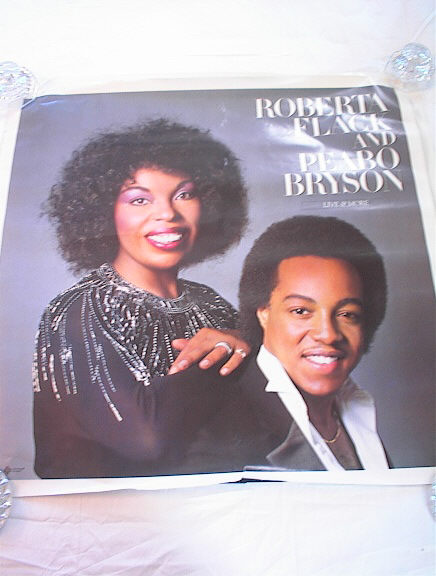 ROBERT FLACK & PEABO BRYSON LIVE&MORE POSTER