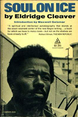 Soul on Ice, Eldridge Cleaver, 1968