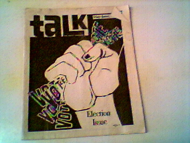 TALK MAGAZINE MAY-JUNE 1971 ELECTION ISSUE