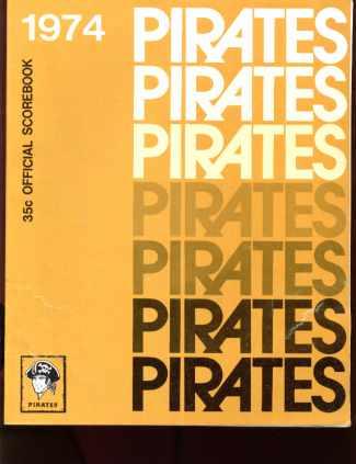 Pgh Pirates 1974 Scorebook great photos