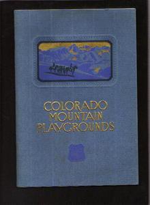 Colorado Mountain Playgrounds, 1925
