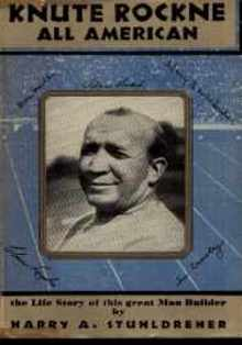 Knute Rockne All American by Stuhldreher 1931