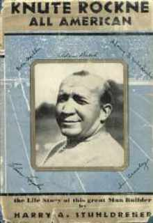 Knute Rockne All American a life story 1931