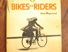 BIKES AND RIDERS 1972 BY JAMES WAGENVOORD