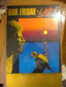 BOB FRIDAY 1980 CONCERT POSTER