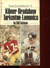 Great Quarterbacks 2 Kilmer Bradshaw Tarkento