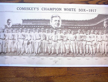 COMISKY'S CHAMPION WHITE SOX -1917 REPRINT