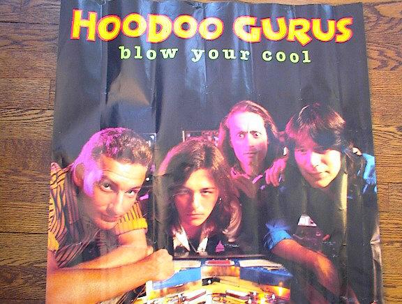 HOO DOO GURUS ALBUM BLOW YOUR COOL POSTER