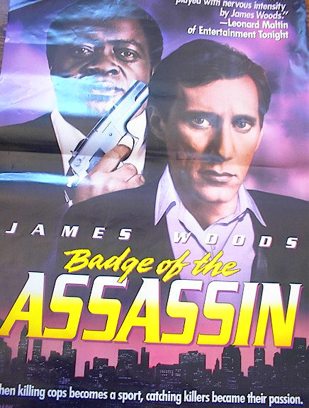 'BADGE OF THE ASSASSIN' STARRING JAMES WOODS