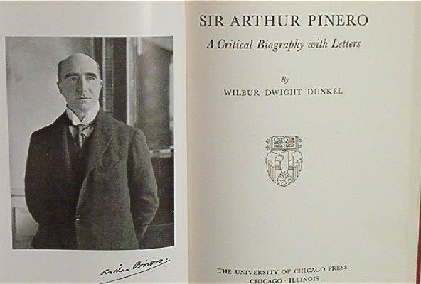 Sir Arthur Pinero Critical Bio w Letters 1941