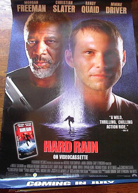 HARD RAIN STARRING MORGAN FREEMAN & R.QUAID