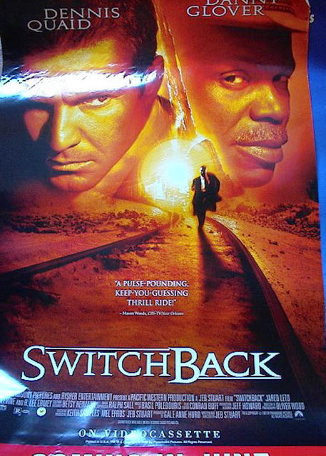 SWITCH BACK *ing DANNY GLOVER & DENNIS QUAID