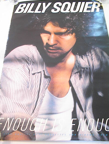 BILLY SQUIER ENOUGH IS ENOUGH ALBUM POSTER