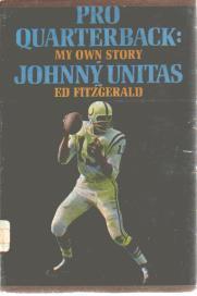 Johnny Unitas My Own Story 1965 photos HB DJ