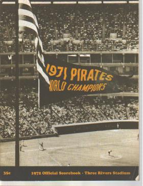 Pirates v Atlanta 71 scorebk 3 Rivers Stadium