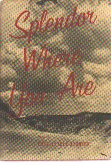 Splendor Where You Are P I Johnson signd 1958