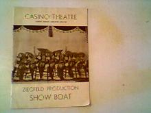7/11/1932 Casino Theatre Ziegfelds SHOW BOAT