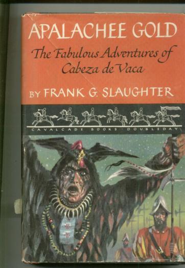 Frank G. Slaughter APALACHEE GOLD -DJ 1st ed