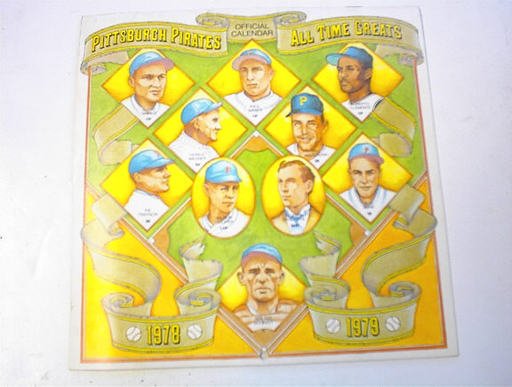 1978 PGH Pirates All Time Great Calendar