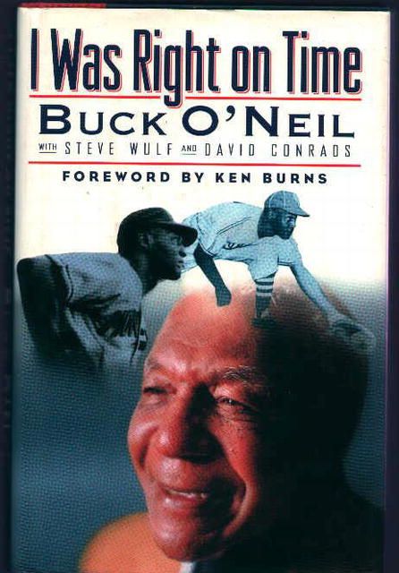 I Was Right On Time by Buck O'Neil