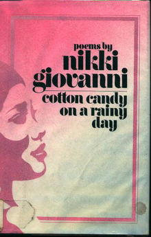 Poems by Nikki Giovanni-Cotton Candy on R-Day
