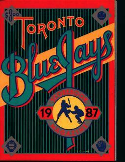 Toronto Blue Jays 1987!