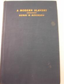 A Modern Slavery by Henry W. Nevinson,1906