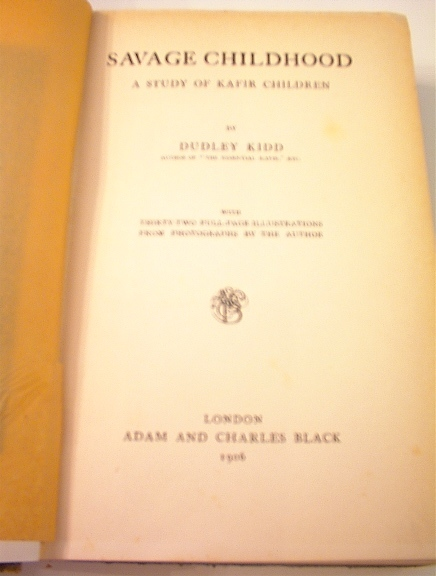 Savage Childhood Study of Kafir Children,1906