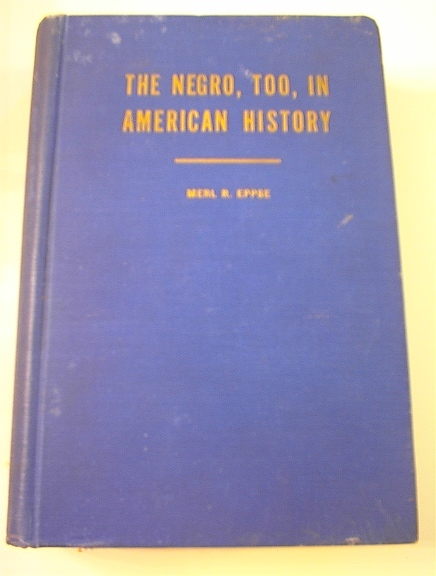 The Negro, Too, In American History,1949