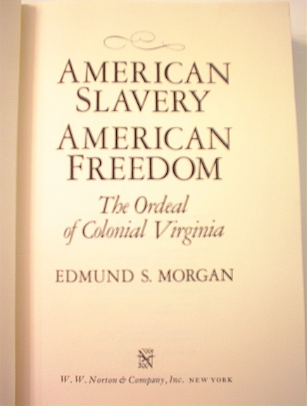 American Slavery American Freedom,1975